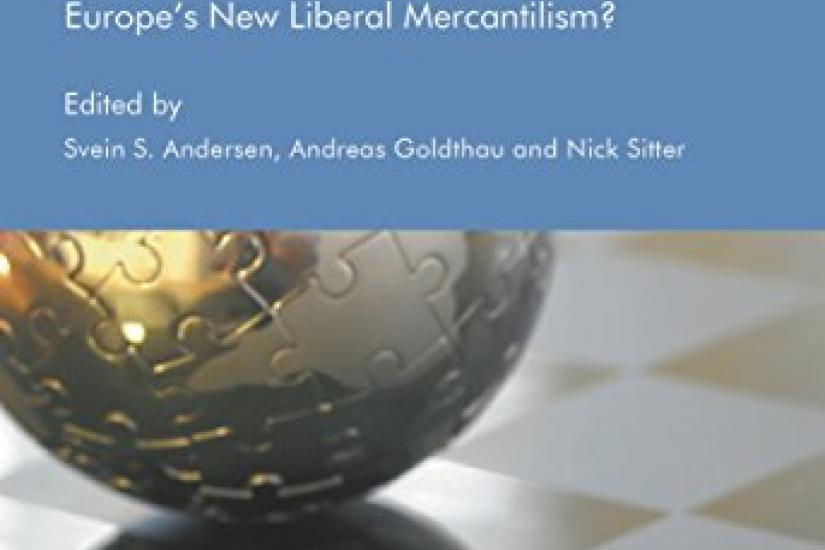 Energy Union Europe's New Liberal Mercantilism?