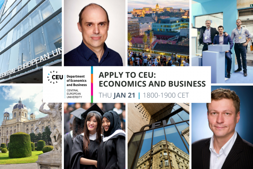 Apply to CEU Economics Business Master's PhD Analytics Finance Economics Economic Policy Executive MBA Business Administration