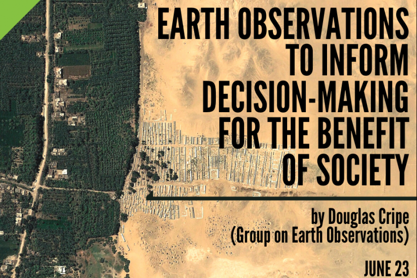 Earth Observations to Inform Decision-Making for the Benefit of Society