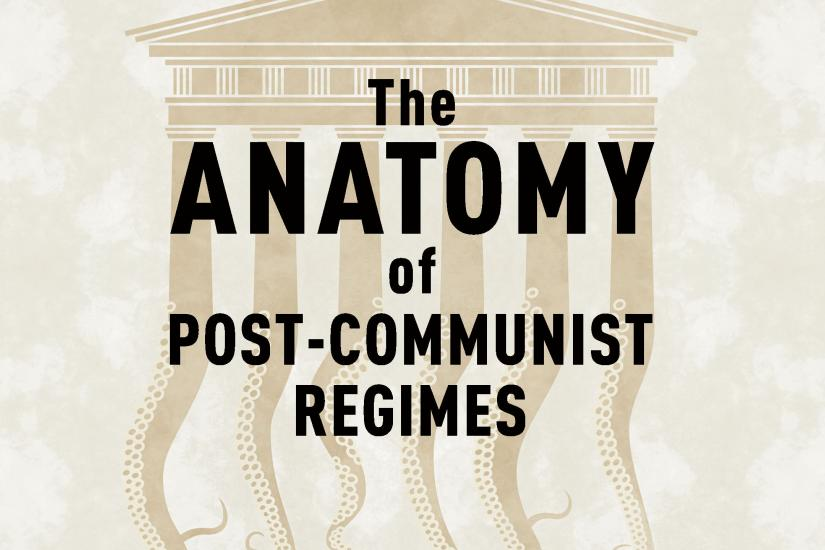 book cover of Anatomy of Post-Communist Regimes