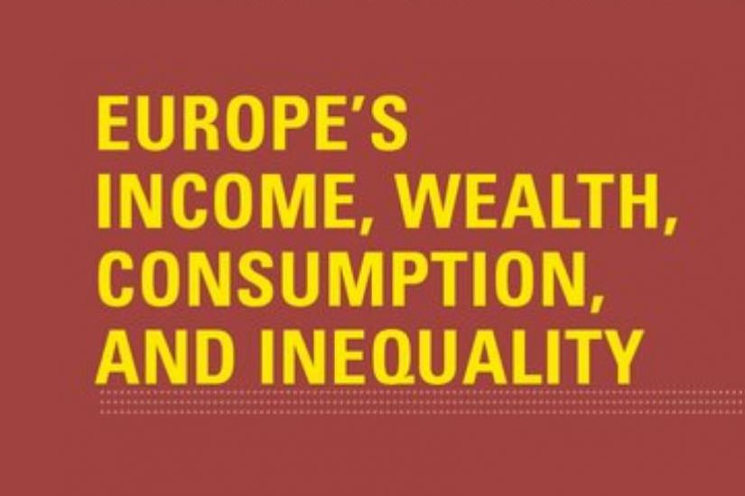 BOOK LAUNCH: EUROPE'S INCOME, WEALTH, CONSUMPTION, AND INEQUALITY
