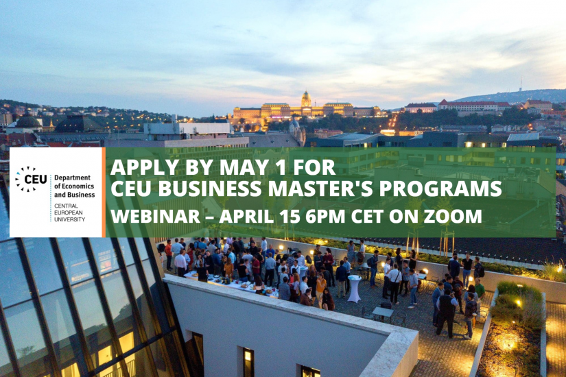 CEU Business Master's Webinar April 15 2020 MS in Business Analytics MS in Finance MS in Technology Management & Innovation Scholarships Internships Morgan Stanley BlackRock Future of Big Data Women