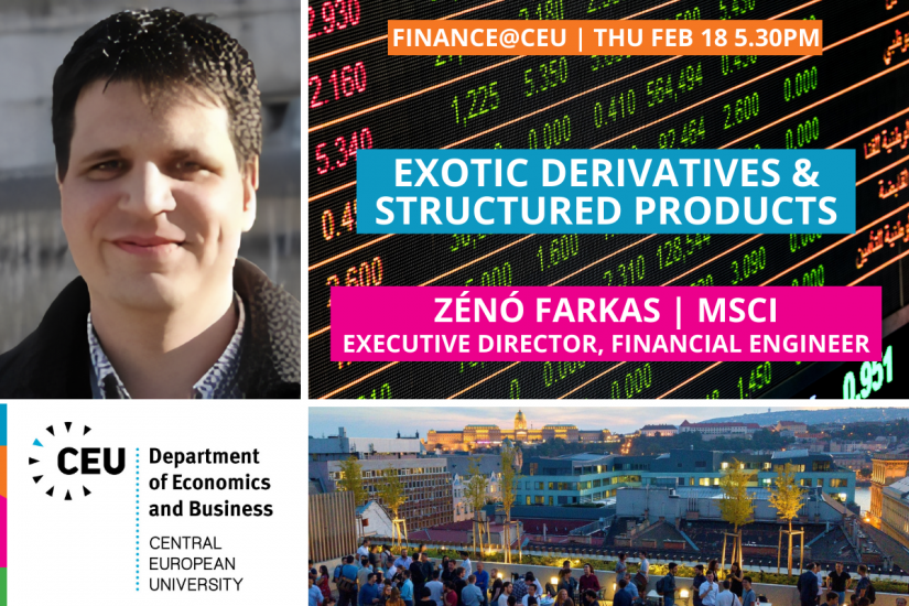 CEU Finance@CEU Zeno Farkas MSCI Exotic Derivatives & Structured Products