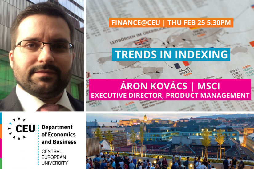 CEU Finance@CEU Aron Kovacs MSCI Trends in Indexing
