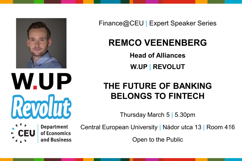 Finance@CEU: Remco Veenenberg (W.UP/Revolut) on the Future of Banking Belonging to Fintech