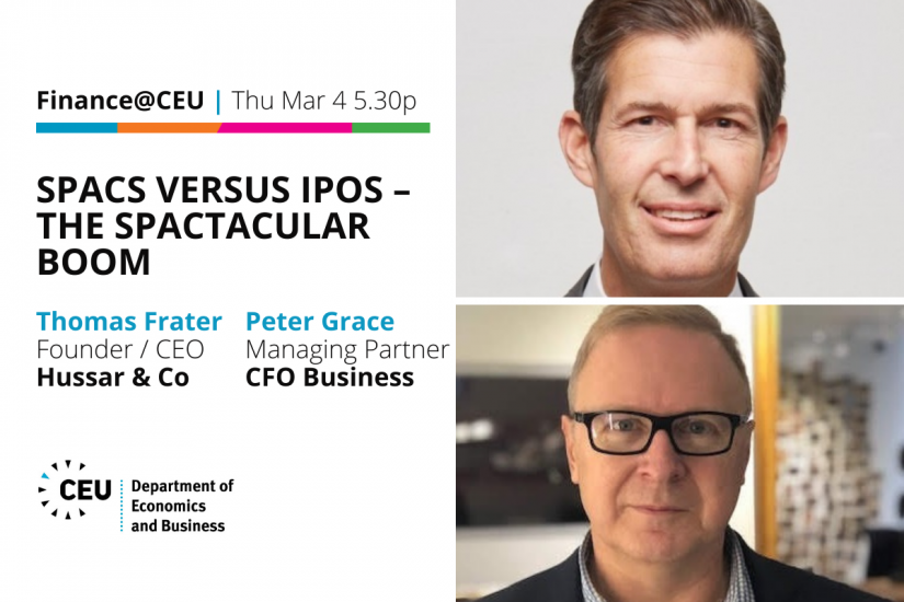 Thu Mar 4 5.30pm: Finance@CEU SPACs Hussar & Co Thomas Frater Peter Grace