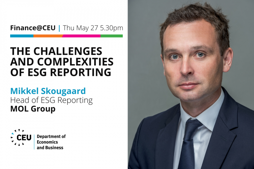 Finance@CEU: The Challenges and Complexities of ESG Reporting, Mikkel Skougaard | Head of ESG Reporting | MOL Group