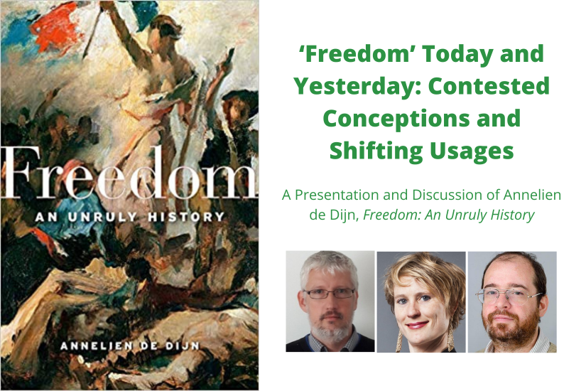 'Freedom' Today and Yesterday: Contested Conceptions and Shifting Usages
