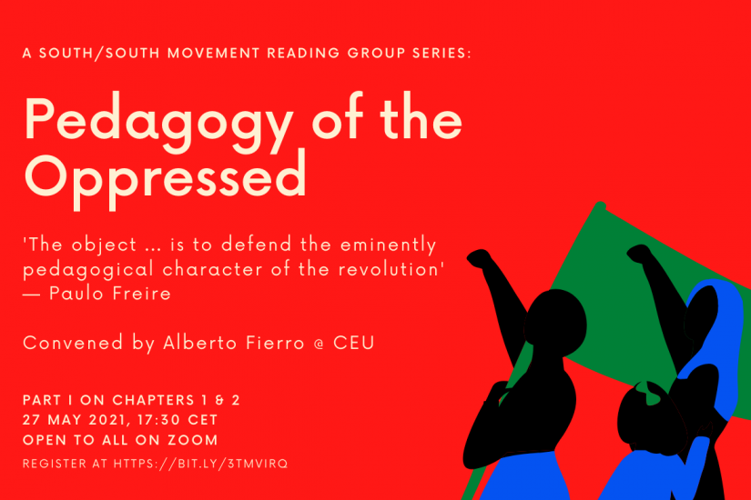 Poster for the event Pedagogy of the Oppressed: A South/South Movement Reading Group Series with Alberto Fierro