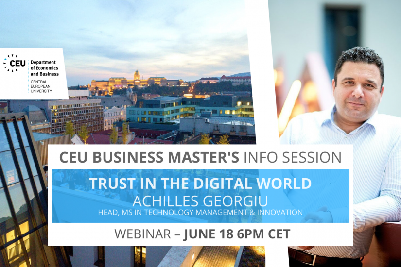 CEU business masters info session webinar full-time part-time business analytics finance technology management innovation trust in the digital world achilles georgiu