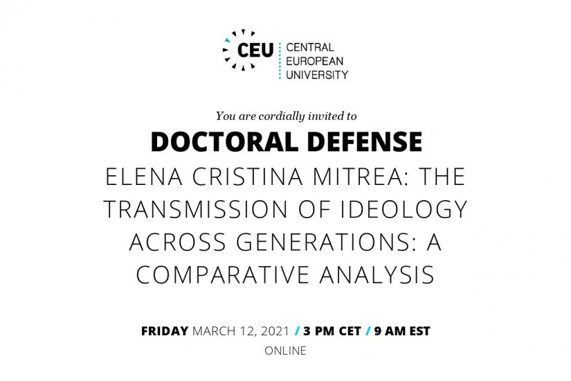 Doctoral Defense - Elena Cristina Mitrea: The Transmission of Ideology across Generations: A Comparative Analysis