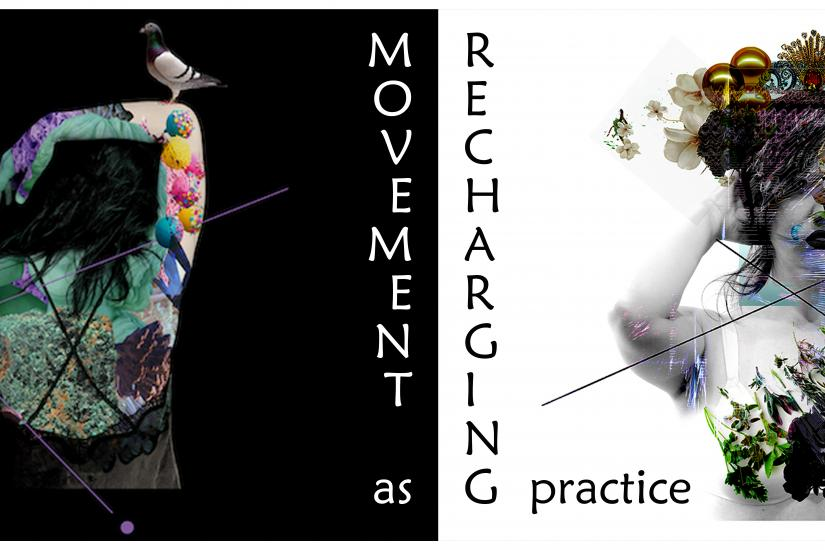 Movement as Recharging Practice 2.0