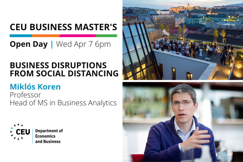 CEU Business Master's Open Day: Business Disruptions from Social Distancing with Miklós Koren