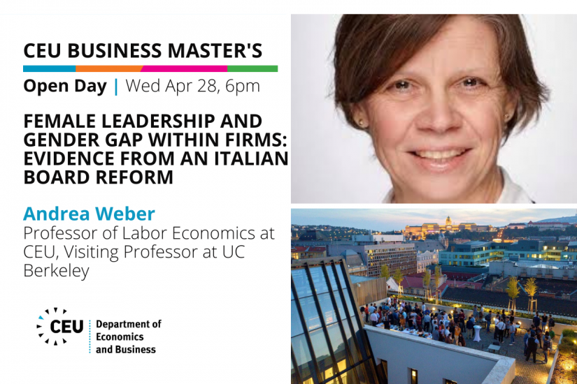 CEU Business Masters Open Day: Female Leadership and Gender Gap within Firms: Evidence from an Italian Board Reform