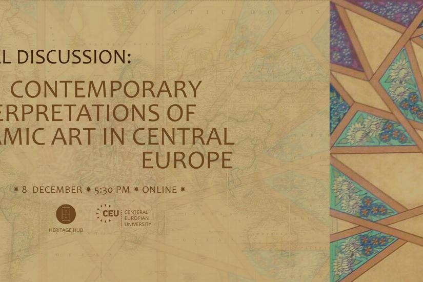 Contemporary Interpretations of Islamic Art in Central Europe