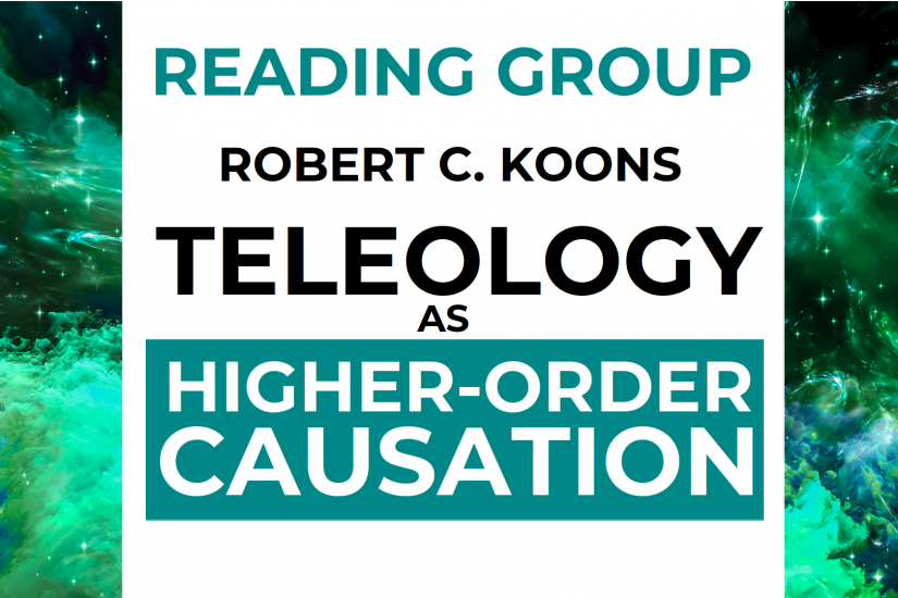 Reading Seminar on Teleology as Higher-Order Causation