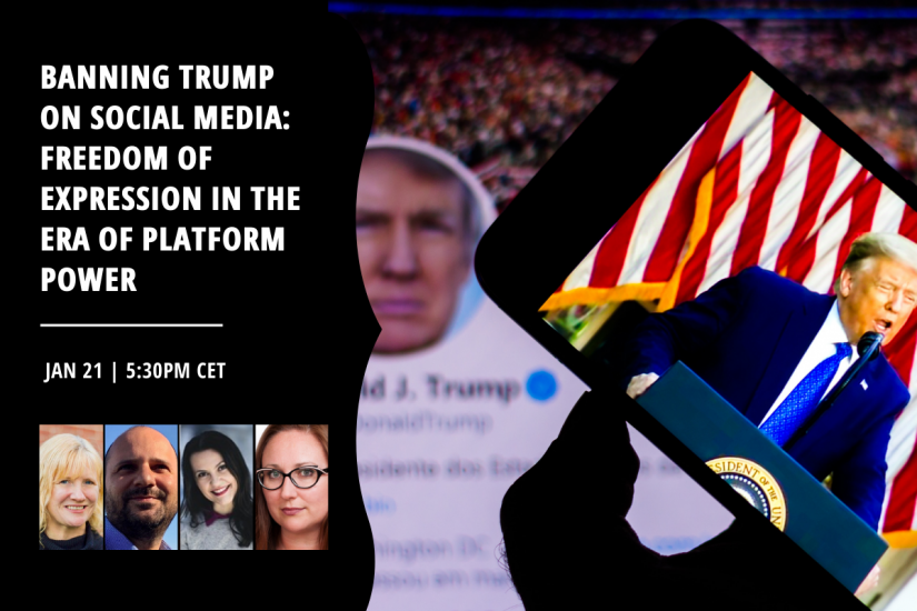 Banning Trump on Social Media: Freedom of Expression in the Era of Platform Power